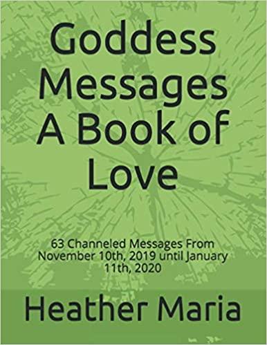 Goddess Messages Book April 2020 paperback